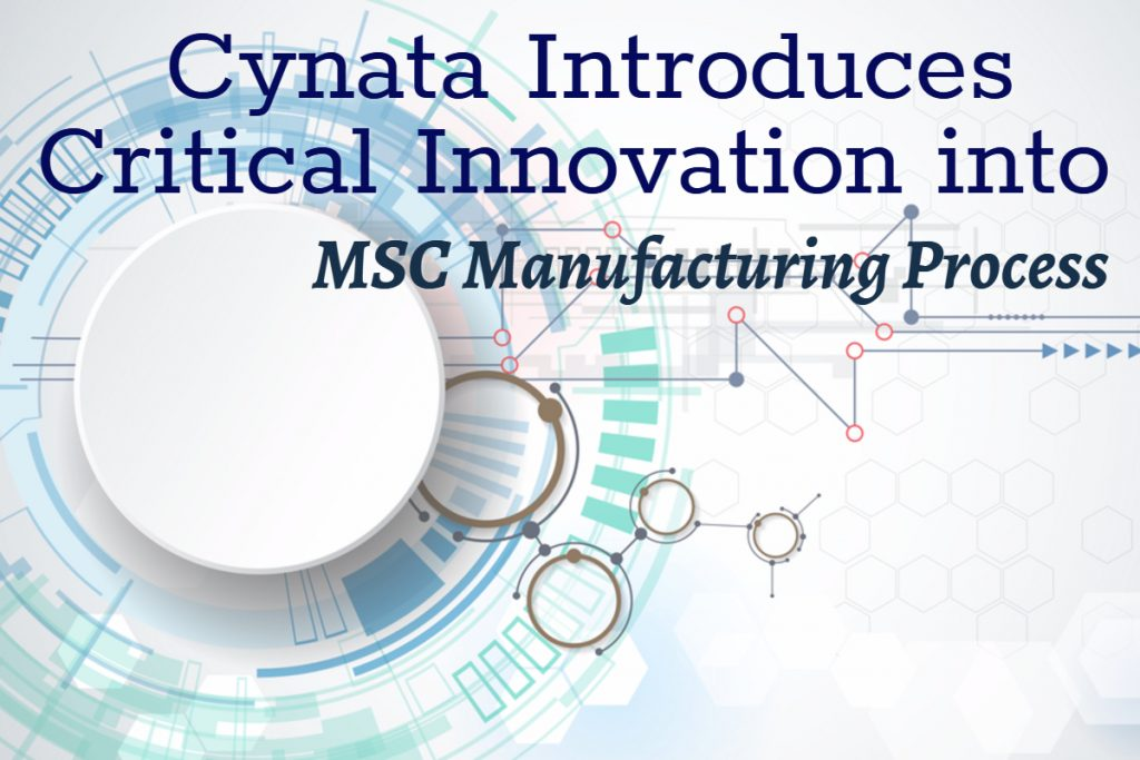 Cynata Introduces Critical Innovation into MSC Manufacturing